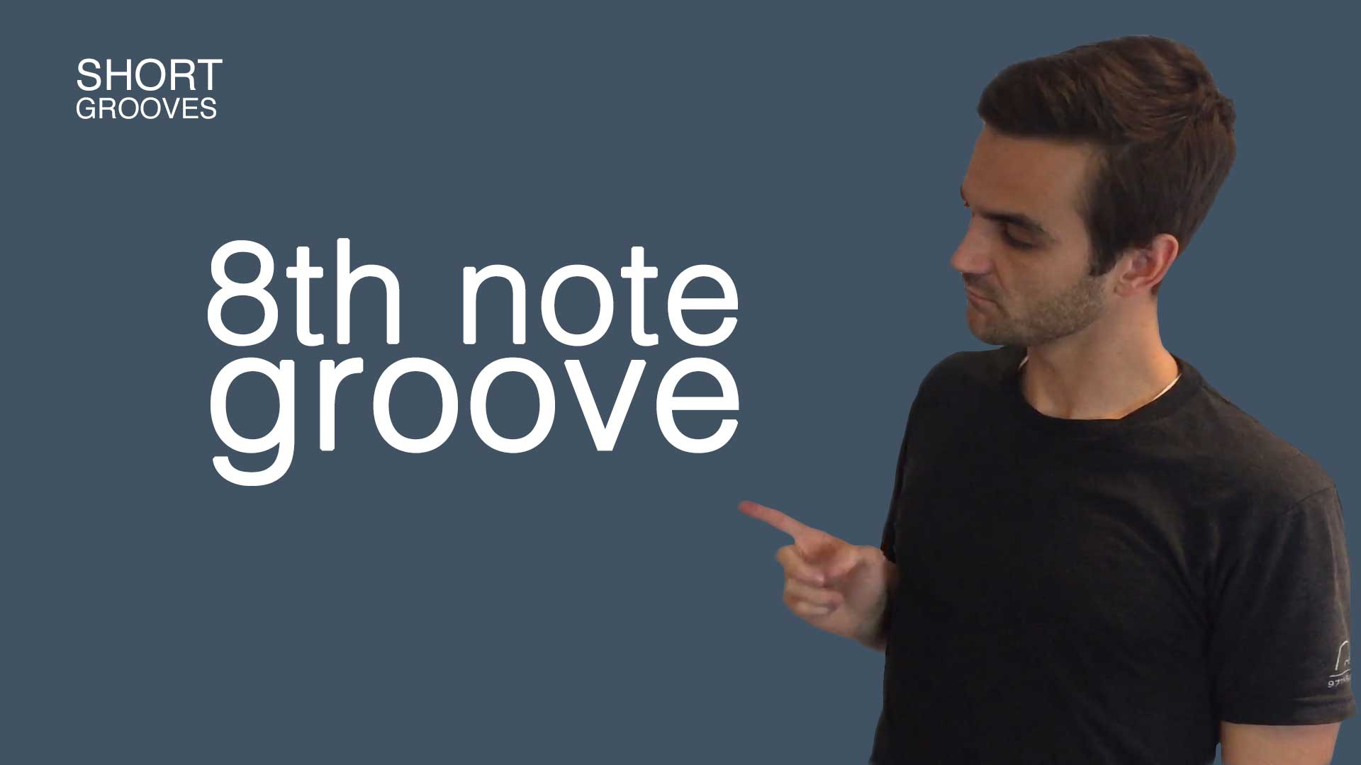 #1 | 8th note groove (Short Grooves)